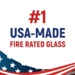 #1 USA-MADE fire rated glass